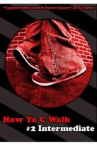 How to C Walk, Vol. 2: Intermediate