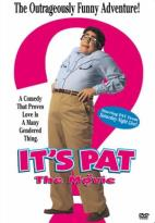 It's Pat...The Movie