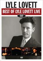 Lyle Lovett - Best of Lyle Lovett Live