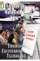 Historic Travel US - Training Californian Teenagers