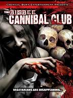 Bisbee Cannibal Club
