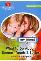My Blog: Gossiping, Taunting and Bullying