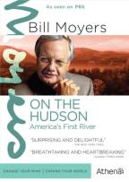 Bill Moyers: On the Hudson - America's First River