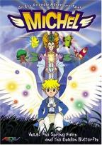 Michel - Vol. 6: The Spring Fairy and the Golden Butterfly