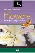Liquid Crystal Gallery Presents: Flowers