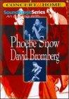 Soundstage Series - An Evening With Phoebe Snow/David Bromberg