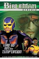 Bibleman Genesis - Lead Us Not Into Temptation