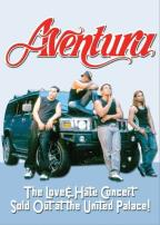 Aventura - Love &amp; Hate Concert Sold Out at the United Palace
