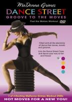 MaDonna Grimes - Dance Street Groove to the Moves