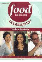Food Network: Celebrates! Healthy Cooking