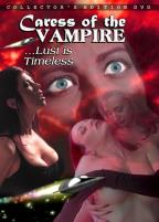 Caress of the Vampire: Collector's Edition DVD
