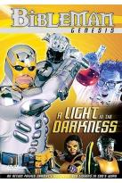 Bibleman Genesis - Light In The Darkness
