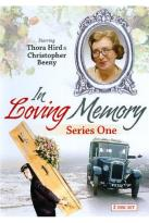 In Loving Memory: Series One
