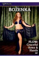 Bellydance Superstars: Flow - Graceful Arms & Hands with Bozenka