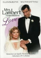 Mrs. Lambert Remembers Love