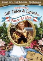 Shelley Duvall's Tall Tales and Legends - Ponce de Leon