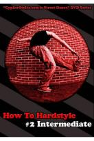 How to Hardstyle, Vol. 2: Intermediate
