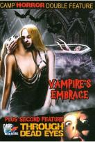 Camp Horror Double Feature: Vampire's Embrace/Through Dead Eyes