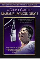 Gospel Calling: Mahalia Jackson Sings
