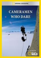 National Geographic Video - Cameramen Who Dared