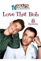 Love That Bob: Vol.1 - 8 Episodes