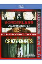 Borderland/Crazy Eights
