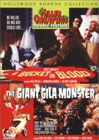 Bucket Of Blood/Giant Gila Monster