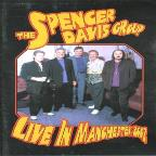 Spencer Davis Group: Live in Manchester 2002