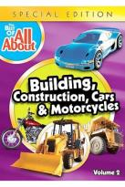 Best of the All Abouts - Building, Construction, Cars and Motorcycles