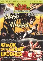 Wasp Woman/Attack Of The Giant Leeches