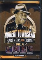 Robert Townsend: Partners in Crime - Volume 4