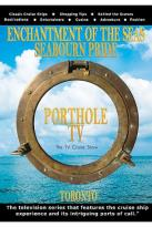 Porthole TV Ship: Enchantment Of The Seas And Seaborn Pride Port: Toronto Ontario Canada