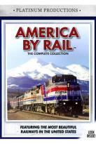 America by Rail - The Complete Collection