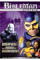 Bibleman Genesis - Breaking The Bonds Of Disobedience