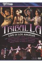 Bellydance Superstars: Tribal LA - Live in Los Angeles