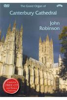 John Robinson: The Grand Organ of Canterbury Cathedral