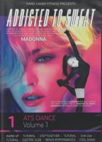 Addicted to Sweat: ATS Dance, Vol. 1