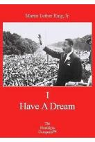 I Have a Dream: Martin Luther King, Jr.