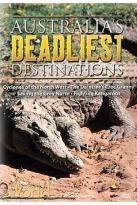 Australia's Deadliest Destinations - Assault and Escape