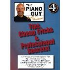 Piano Guy with Scott Houston: Tips, Cheap Tricks &amp; Professional Secrets!, Vol. 4