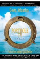 Porthole TV Costa Atlantica And Yucatan Shore Excursions