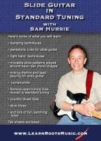 Sam Hurrie: Slide Guitar in Standard Tuning