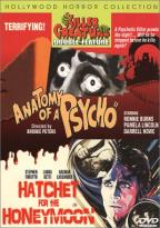 Anatomy Of A Psycho/Hatchet For The Honeymoon