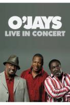 O'Jays: Live in Concert