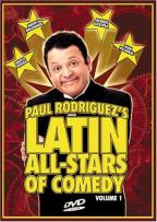 Paul Rodriguez's Latin All-Stars Of Comedy