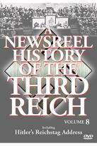 Newsreel History Of The Third Reich - Volume 8