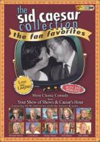Sid Caesar Collection - Fan Favorites: Love And Laughter