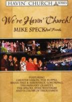 We're Havin' Church! - Mike Speck and Friends