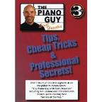 Piano Guy with Scott Houston: Tips, Cheap Tricks & Professional Secrets!, Vol. 3