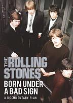 Rolling Stones: Born Under a Bad Sign